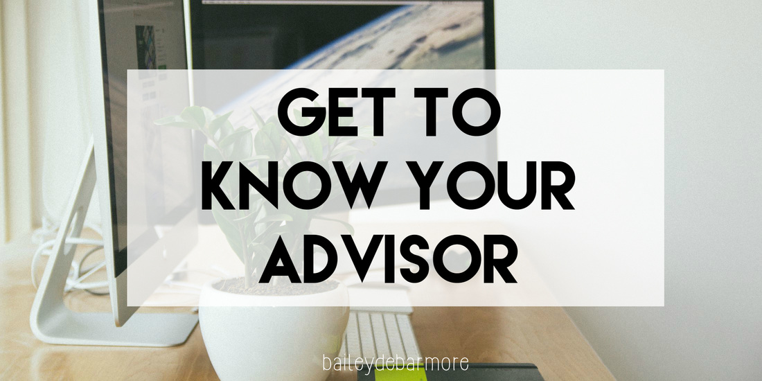 Get to Know Your Research or Academic Advisor | Bailey DeBarmore
