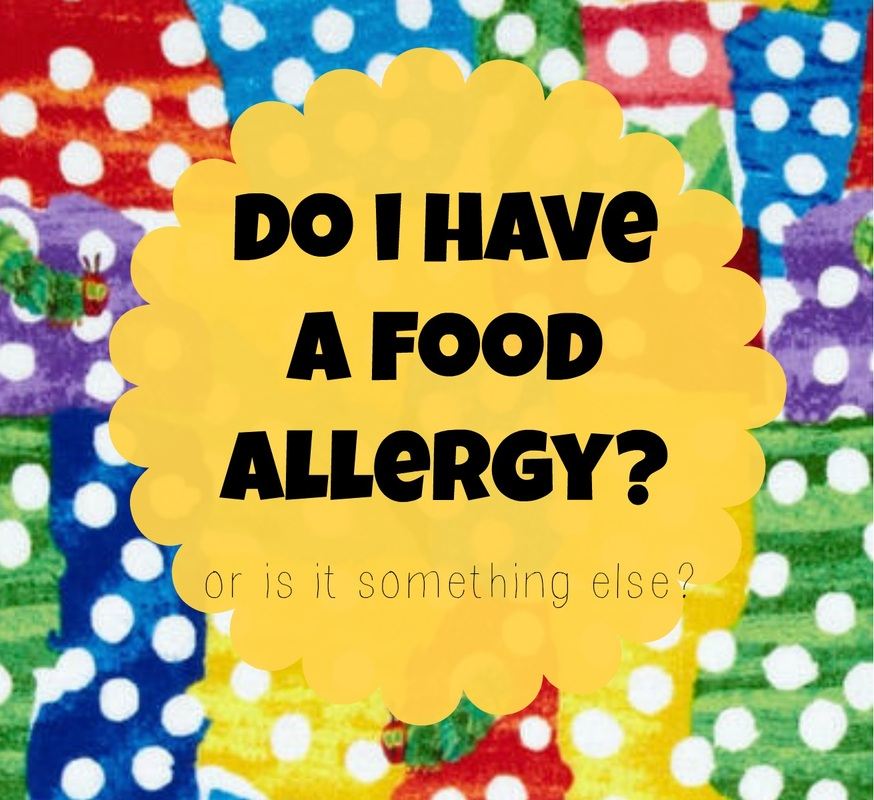 Do I Have a Food Allergy? or is it something else? | Bailey DeBarmore