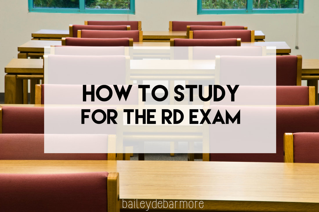 How to Study for the RD Exam from Bailey DeBarmore Tutoring