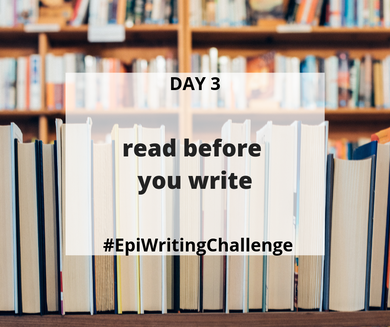 Read before you write #EpiWritingChallenge
