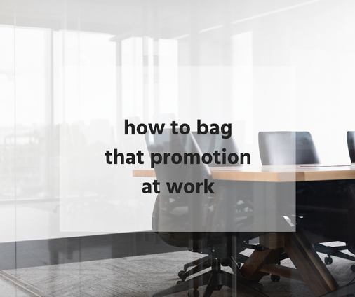 how to bag that promotion at work