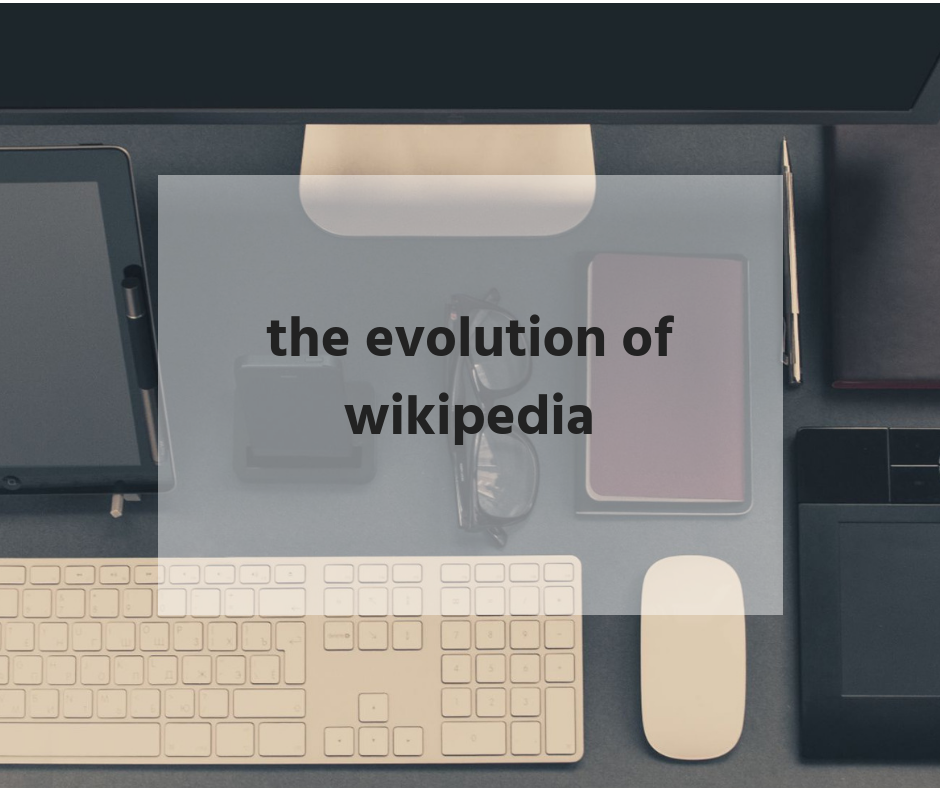The Evolution of Wikipedia | Bailey DeBarmore