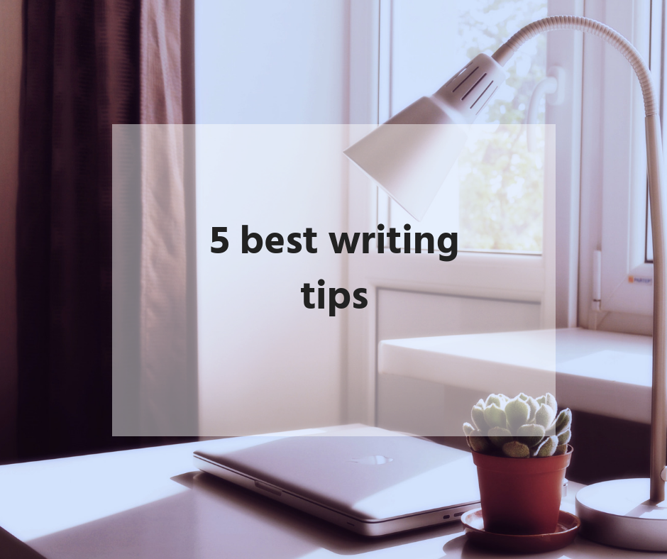 5 best writing tips